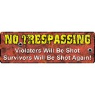 Rivers Edge Lg Tin Sign No Trespassing
