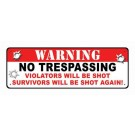 "Rivers Edge Sign 10.5""x3.5""  Warning No Trespassing"