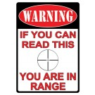 "Rivers Edge Tin Sign ""you Are' In Range"""