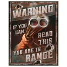 """Rivers Edge Heavy Metal Sign """"Warning-You're In Range"""""""