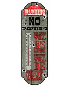 "Rivers Edge Thermometer ""Violators Will Be Shot"""