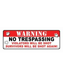 "Rivers Edge Sign 10.5""x3.5"" ""Warning No Trespassing"""