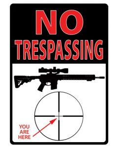 "Rivers Edge Sign 12""x17"" Trespassing You're Here"