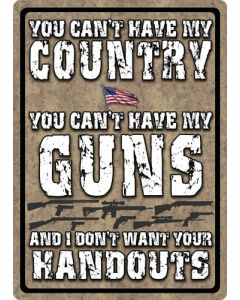 "Rivers Edge Sign 12""x17"" ""you Can't Have My Country"""